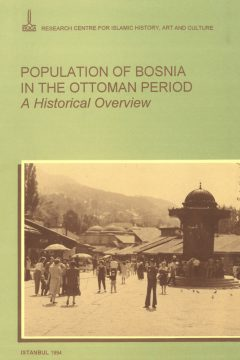 Population of Bosnia in the Ottoman period a historical overview