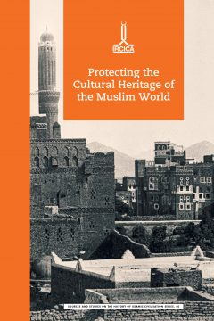International Conference on Protecting the Cultural Heritage of the Muslim World