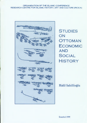STUDIES ON OTTOMAN ECONOMIC AND SOCIAL HISTORY