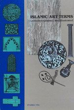 ISLAMIC ART TERMS (LEXICON: EXPLAINED AND ILLUSTRATED), 1994
