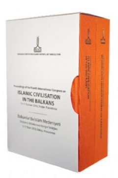 Proceedings of the Fourth International Congress on Islamic Civilisation in the Balkans