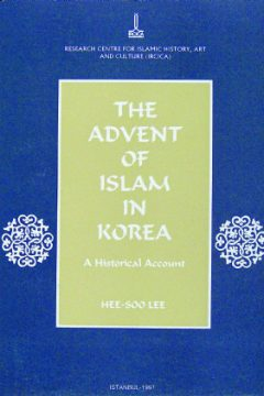 THE ADVENT OF ISLAM IN KOREA (A HISTORICAL ACCOUNT)