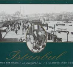 ISTANBUL, A GLIMPSE INTO THE PAST (PHOTOGRAPH ALBUM), 1992