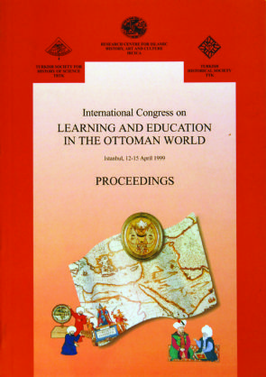 THE INTERNATIONAL CONGRESS ON LEARNING AND EDUCATION IN THE OTTOMAN WORLD PROCEEDINGS