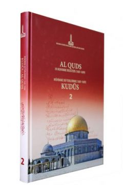 AL QUDS IN MUHIMME REGISTERS (1601-1699), Volume II