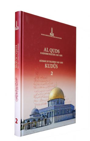 AL QUDS IN MUHIMME REGISTERS (1601-1699), Volume II