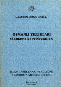 OTTOMAN YEARBOOKS (SALNAMES AND NEVSALS)