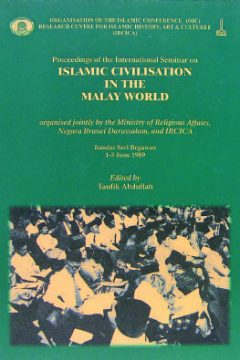 PROCEEDINGS OF THE INTERNATIONAL SEMINAR ON ISLAMIC CIVILISATION IN THE MALAY WORLD
