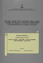THE WEST AND ISLAM: TOWARDS A DIALOGUE