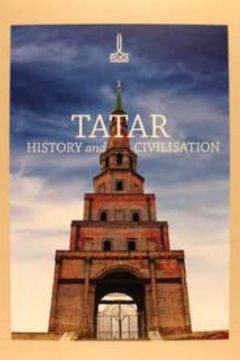 TATAR HISTORY AND CIVILISATION