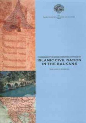 PROCEEDINGS OF THE SECOND INTERNATIONAL SYMPOSIUM ON ISLAMIC CIVILISATION IN THE BALKANS TIRANA, ALBANIA 4-7 DECEMBER 2003