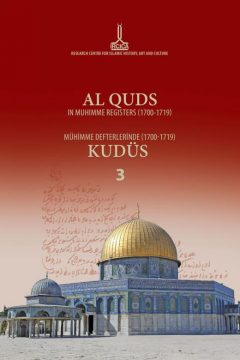 AL QUDS IN MUHIMME REGISTERS (1700-1719), Volume III